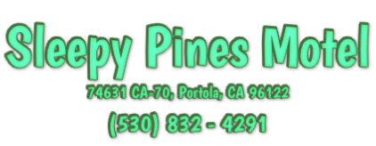 Sleepy Pines Motel 74631 CA-70, Portola, CA 96122 (530) 832 - 4291